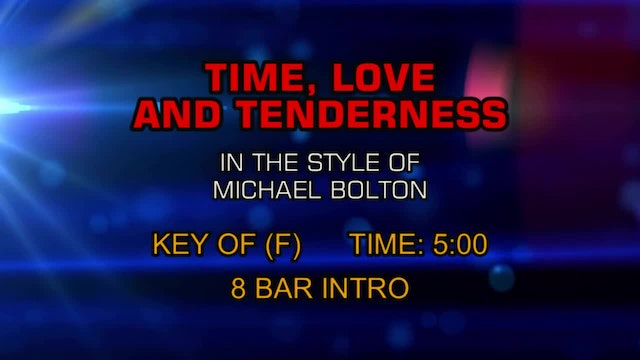 Michael Bolton - Time Love And Tenderness