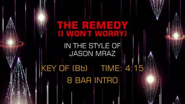Jason Mraz - The Remedy (I Won't Worry)