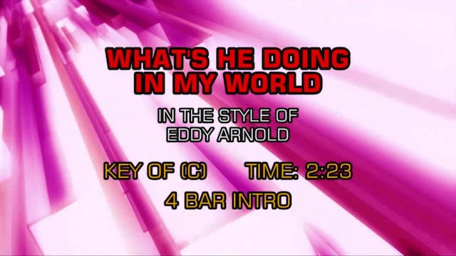 Eddy Arnold - What's He Doing In My World