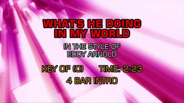 Eddy Arnold - What's He Doing In My W...
