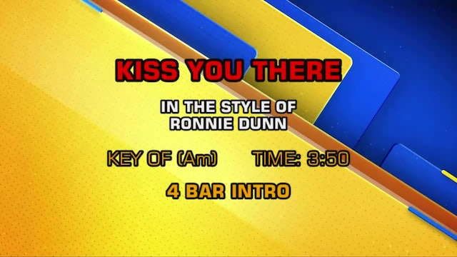 Ronnie Dunn - Kiss You There