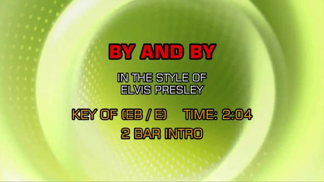Elvis Presley - By And By