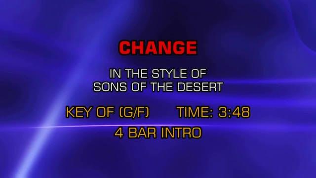 Sons Of The Desert - Change