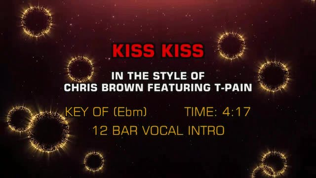 Chris Brown ftg. T-Pain - Kiss Kiss