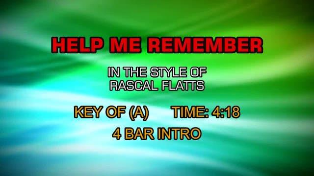 Rascal Flatts - Help Me Remember