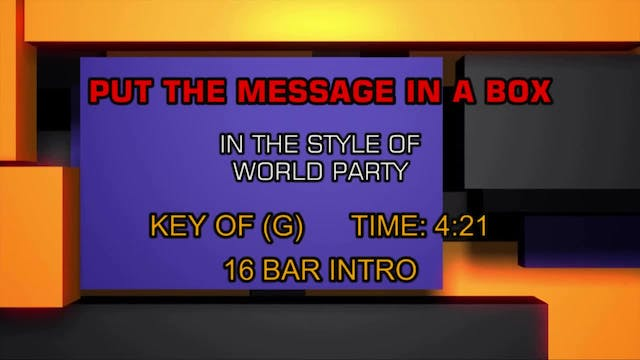 Put The Message In A Box - World Party