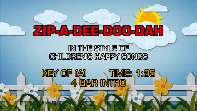 Children's Happy Songs - Zip-A-Dee-Doo-Dah