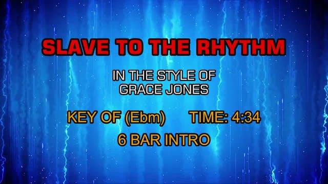 Grace Jones - Slave To The Rhythm