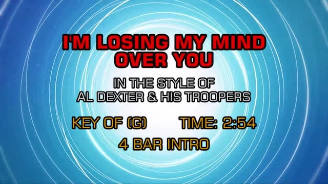 Al Dexter And His Troopers - I'm Losing My Mind Over You