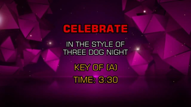 Three Dog Night - Celebrate
