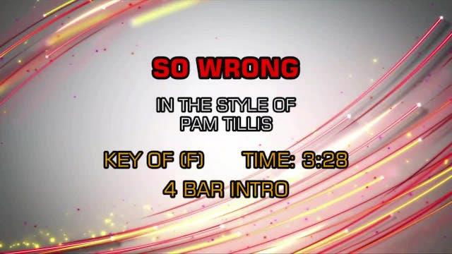 Pam Tillis - So Wrong