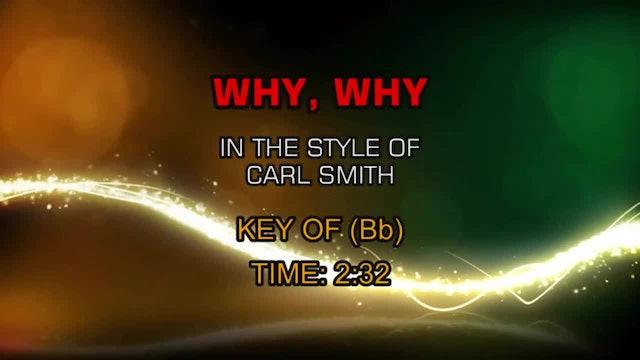 Carl Smith - Why, Why