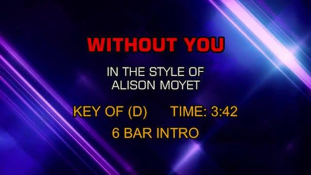 Alison Moyet - Without You