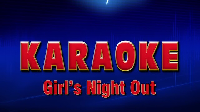 Lightning Round Karaoke - Girl's Night Out