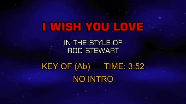 Rod Stewart - I Wish You Love