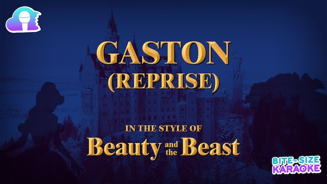 BSK - Beauty And The Beast - Gaston (Reprise)