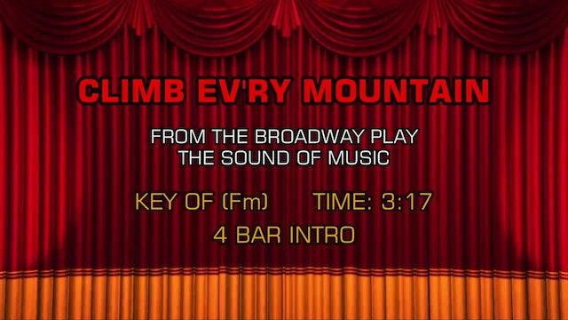 Sound of Music - Climb Ev'ry Mountain