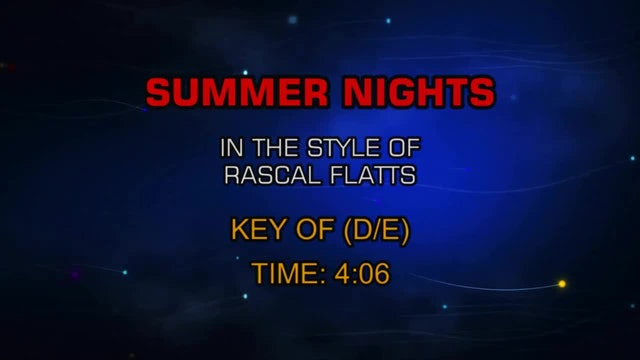 Rascal Flatts - Summer Nights
