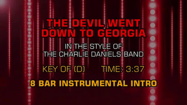 Charlie Daniels Band, The - Devil Went Down To Georgia, The
