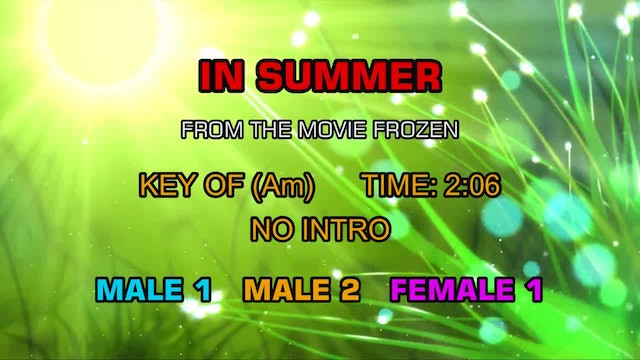 From the movie Frozen - In Summer