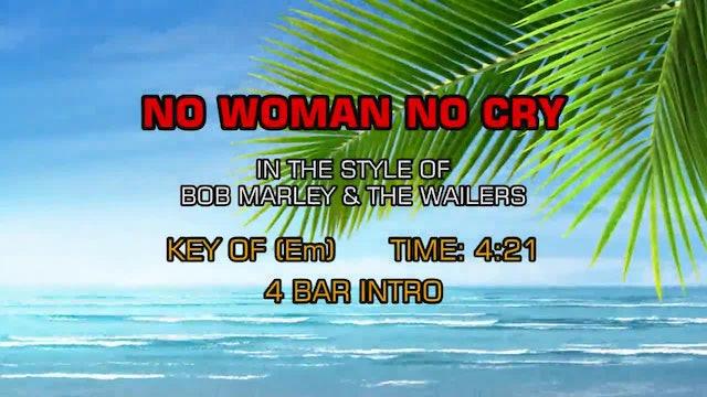 Bob Marley And The Wailers - No Woman No Cry