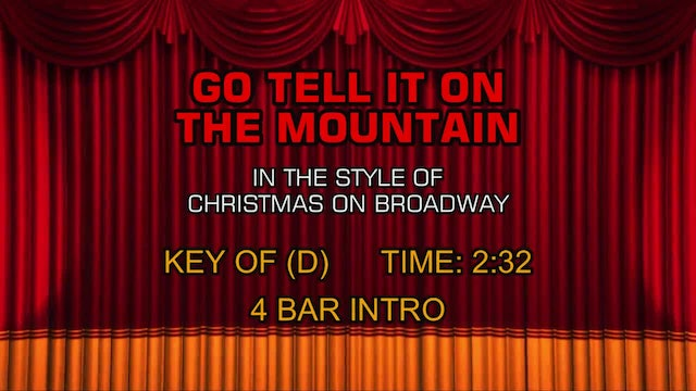 Christmas On Broadway - Go Tell It on the Mountain