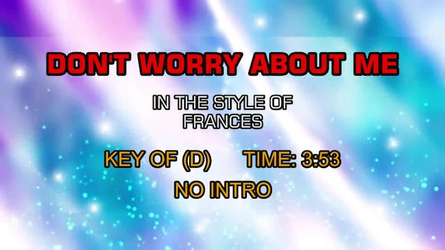 Frances - Don't Worry About Me