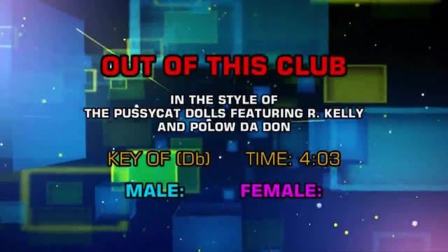 Pussycat Dolls ftg. R. Kelly - Out Of...