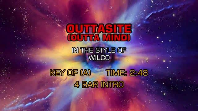 Wilco - Outtasite (Outta Mind)