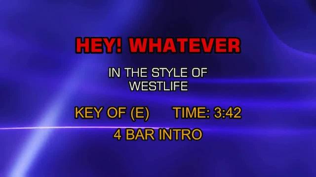 Westlife - Hey! Whatever