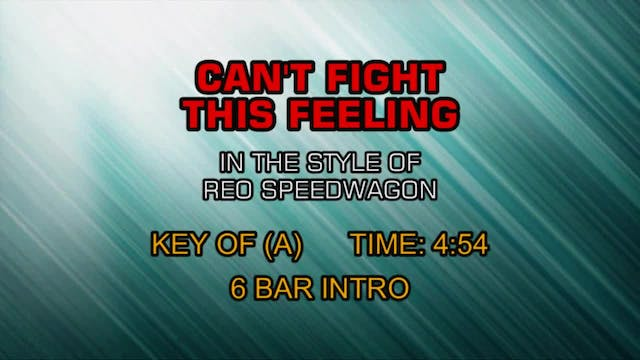 REO Speedwagon - Can't Fight This Fee...
