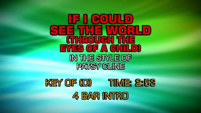 Patsy Cline - (If I Could See The Wor...