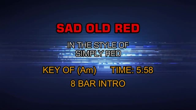 Simply Red - Sad Old Red