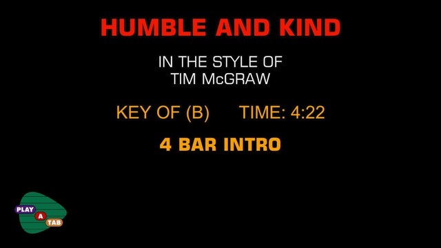 Tim McGraw - Humble And Kind - Play A Tab