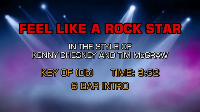 Kenny Chesney and Tim McGraw - Feel Like A Rock Star