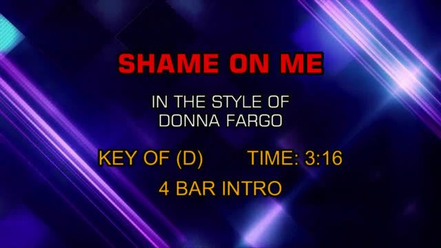 Donna Fargo - Shame On Me