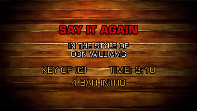 Don Williams - Say It Again