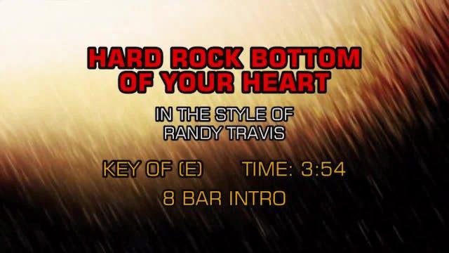 Randy Travis - Hard Rock Bottom Of Yo...