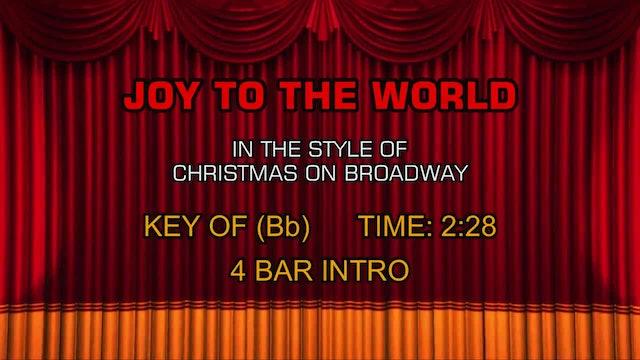 Christmas On Broadway - Joy to the World