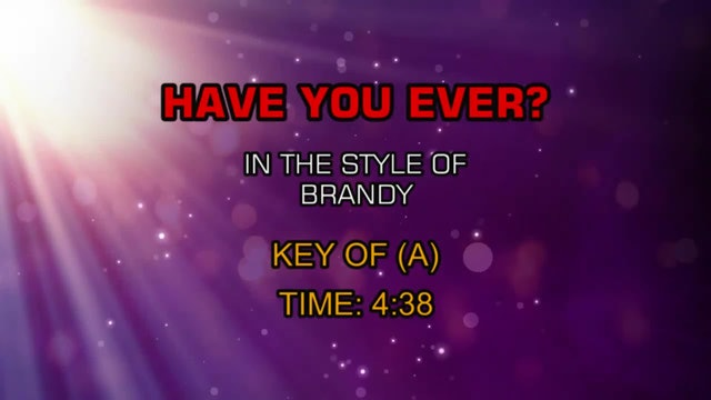 Brandy - Have You Ever?