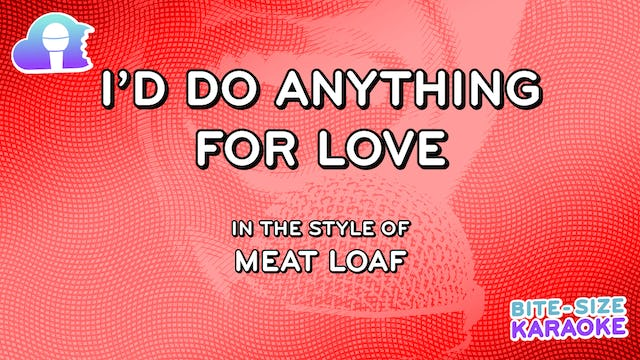 BSK - I'd Do Anything For Love - Meat Loaf