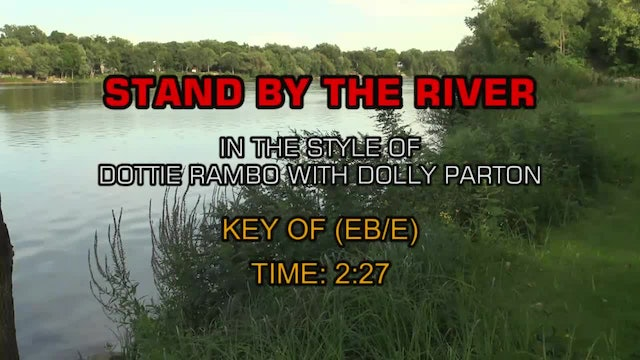 Dottie Rambo with Dolly Parton - Stand By The River