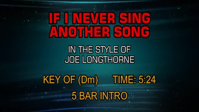 Joe Longthorne - If I Never Sing Another Song
