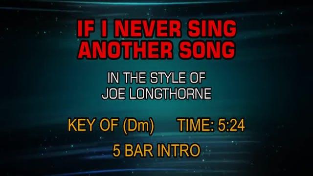 Joe Longthorne - If I Never Sing Anot...