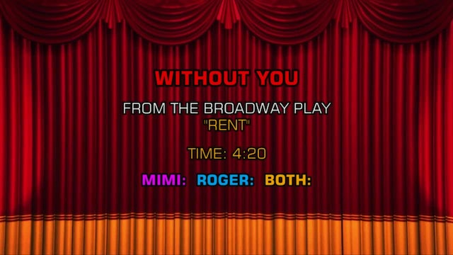Songs From Rent - Without You