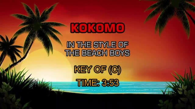 Beach Boys, The - Kokomo