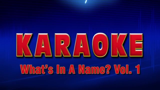 Lightning Round Karaoke - What's In A...