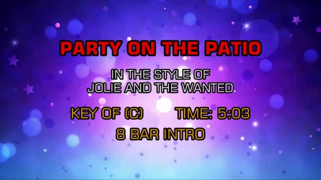Jolie & The Wanted - Party On The Patio