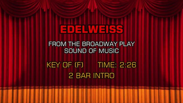 Sound of Music - Edelweiss