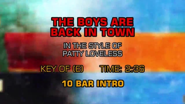 Patty Loveless - The Boys Are Back In...